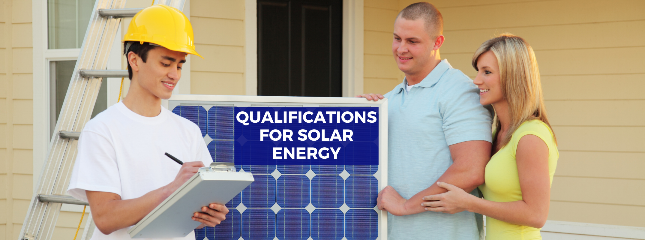 Qualification for the solar energy